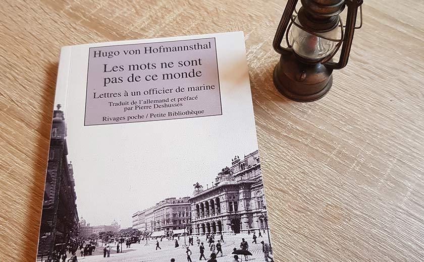 Hugo von Hofmannsthal, Les mots ne sont pas de ce monde – Éteindre le brouhaha